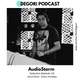 Audiostorm - Seduction (DeGori Podcast) [Episode 15]