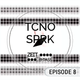 TCNO SPRK - Episode 08 by Zeit/Bypass