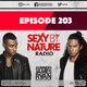 Sunnery James & Ryan Marciano - Sexy By Nature 203