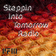 Steppin Into Tomorrow Radio - 12/10/2018