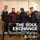The Soul Exchange with Scarlett O'Malley - 11 December 2018