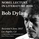 Bob Dylan - Nobel Lecture (2016)
