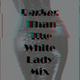 DTTWL MIX: 006