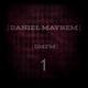 Daniel Mayhem | DMFM | 1