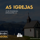 APOCALIPSE AGORA |As igrejas_03
