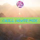 Chill House Mix By Feel The Funk Disco