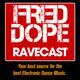 Fred Dope RaveCast - Episode #73