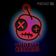 Vudeux Records Podcast  01