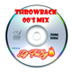 THROWBACK 00'S MIX
