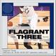 Flagrant Three - 21st February 2018