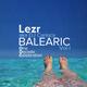 Lezr aka DJ Carioca . Balearic Vol 01 ( DJ Mix Compilation )