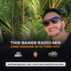 This Bangs Radio with DJ Sol 10.13.18