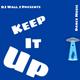 Keep It Up (Dance Music)