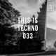 TIT033 - This Is Techno 033 By CSTS