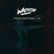 WALSTON - 'PodCasting' #004