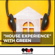 Green - House Experience Emergency 20-5-19 999fm.net