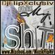 DjFlipXclusiv - thizMY'shit v12