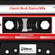 Dj Disco Assasin - 031517 - Classic Rock Dance Mix Podcast 043
