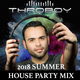 2018 Summer House Party Mix