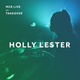 Holly Lester w/ Breakwave (IWD special) - Thursday 8th March 2018 - MCR Live Residents