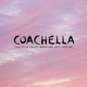 Something 52| Che cos'è il Coachella?