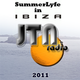 JTN Radio - SummerLyfe In Ibiza 2011