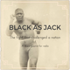 Black as Jack > Episode 1 > The Build-up