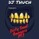 Dirty Souf Bangerz Pt.1