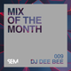 SEM Mix of The Month: October 2018 : DJ Dee Bee