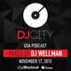 Wellman - DJcity Podcast - Nov. 17, 2015 DJ mix set