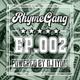 RhymeGang Episode 002