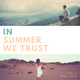 PARAGRAPH 51 aka P51 pres. IN SUMMER WE TRUST vol. 1