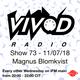 Vivod Radio 073 w Magnus Blomkvist