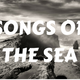 Presenter's Choice with Daniel Lawson - Songs of The Sea - Thursday 18th January 2018