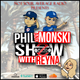 Phil And Monski Show with Reyna Week 21 - Ep 5