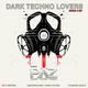 DARK TECHNO LOVERS- SHOW # 001 [Underground] [Dark Techno]