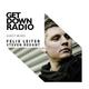 Get Down Radio 11 w Felix Leiter & Steven Redant