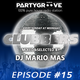 #CLUBBERS #15 MIXED & SELECTED BY DJ MARIO MAS ON RADIOPARTYGROOVE