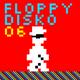 Floppy Disko 06