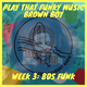 Play That Funky Music Brown Boy // Week 3 - 80s Funk (31/10/18)