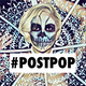 POSTPOP #31 feat. BELLATRIX - Clarence Clarity, Too Many Zooz, Blood Red Shoes, Jungle and more