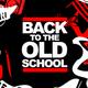 Back to the Oldskool #3 (90's Club Classics)