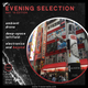 Evening Selection - May Edition w/ Luca Schiavoni Guest Mix