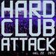 Hard Club Attack Vol. 22 (2017) (mixed by Klub Enforcerz)