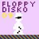 Floppy Disko 09