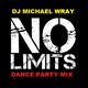 NO LIMITS DANCE PARTY MIX