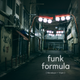 Funk Formula Ep. 9