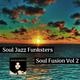 Soul Jazz Funksters - Soul Fusion Vol 2
