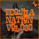 #TequilaNation Vol. 080 @ FSR