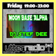 Moon Base Alpha With Stef Dee Live on Utter Radio 027